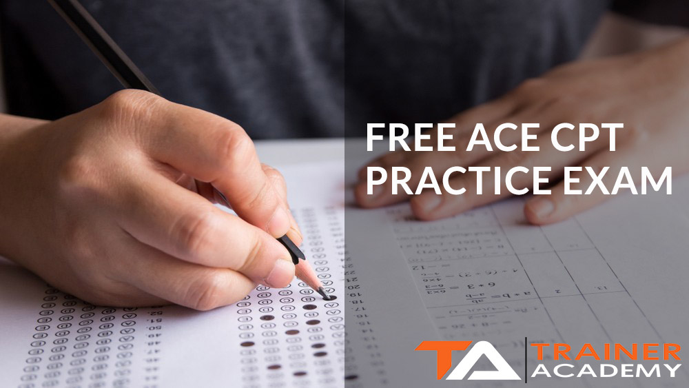 Free ACE CPT PRACTICE EXAM new