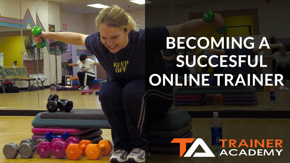 Becoming a successful online trainer