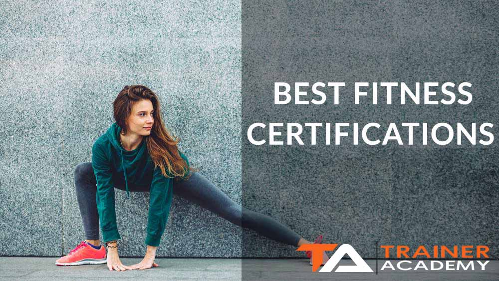 Best Fitness certifications