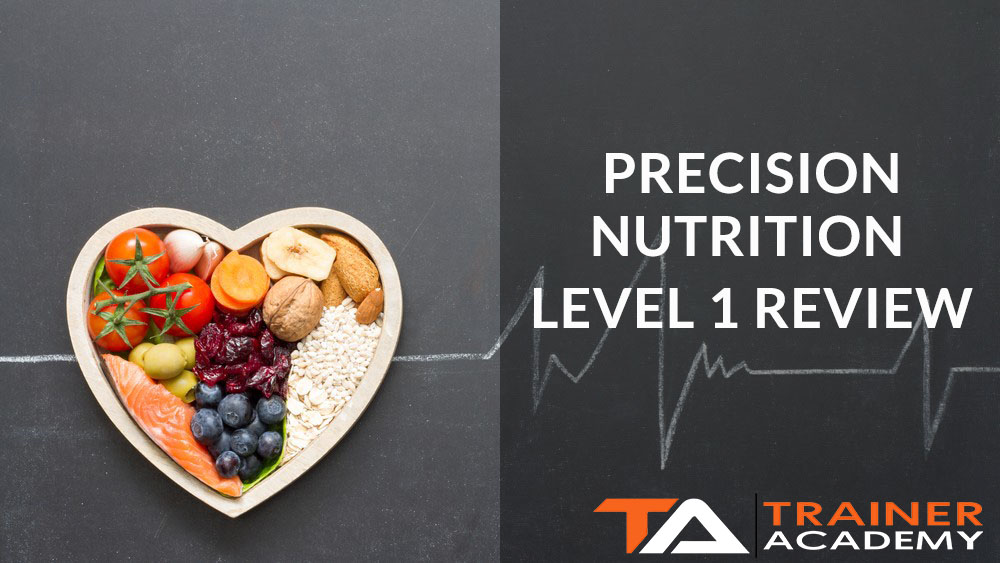Precision nutrition level 1 review