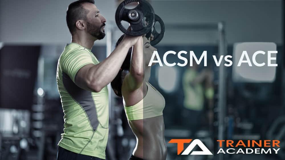 ACSM vs ACE