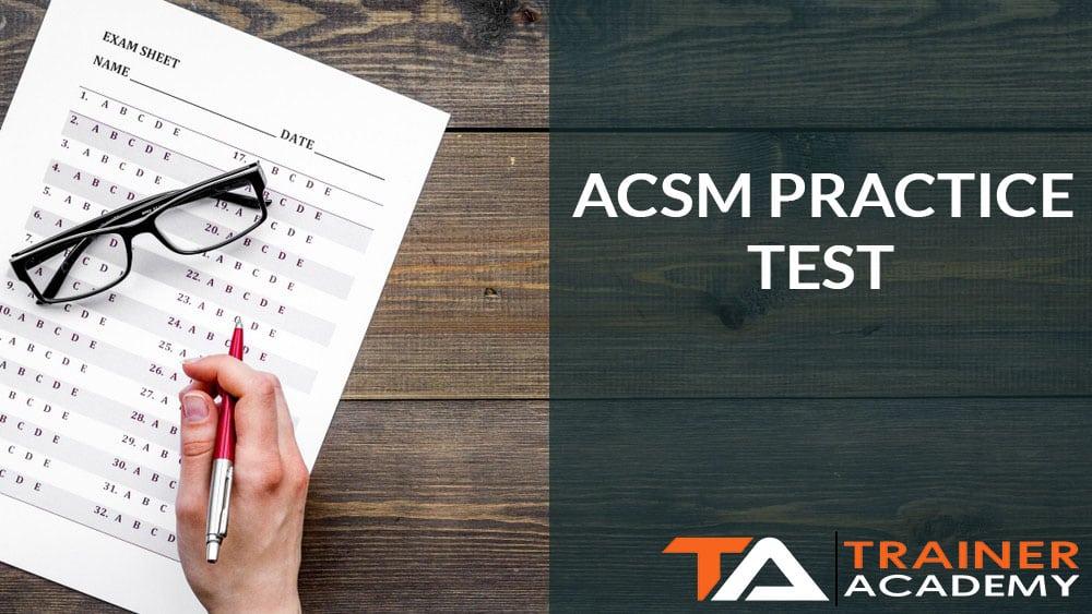 ACSM Practice Test