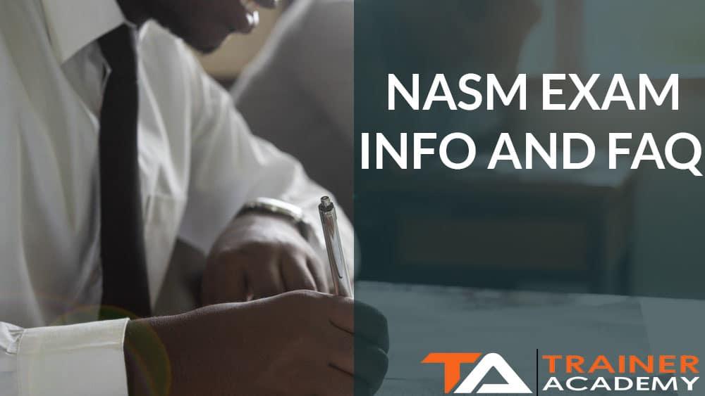 NASM Exam Info and FAQ