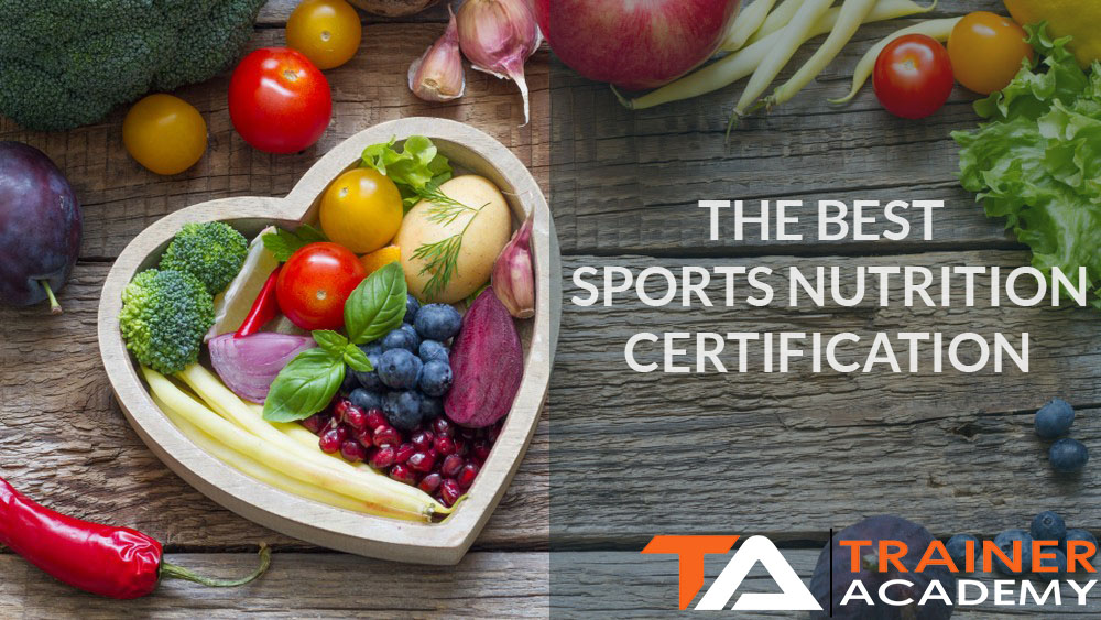 The Best Sports Nutrition Certifications